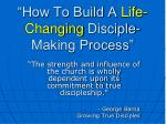 """""""How To Build A Life-Changing Disciple-Making Process"""""""