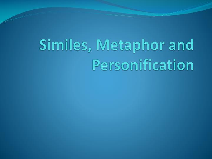 similes metaphor and personification n.