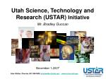 Utah Science, Technology and Research (USTAR)  Initiative