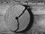 THE BREAD BANK