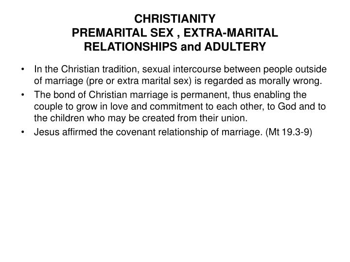 christianity premarital sex extra marital relationships and adultery n.