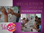 Special Effects Make Up