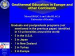 Geothermal Education in Europe and other Continents