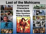 Last of th e Mohicans