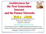 Architectures for the Next Generation Internet and the Future Networks