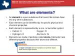 What are elements?