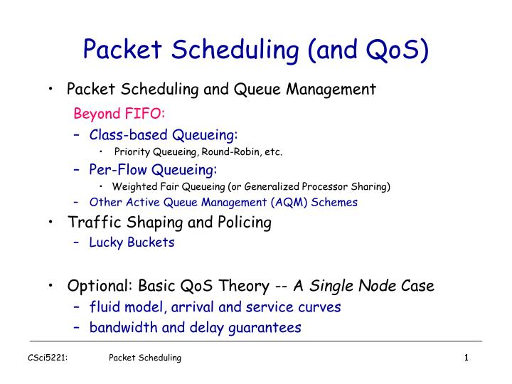 PPT - Packet Scheduling (and QoS) PowerPoint Presentation - ID:5543529