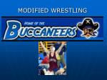 MODIFIED WRESTLING