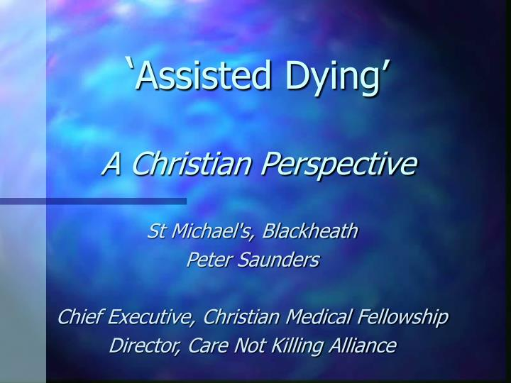 assisted dying a christian perspective n.