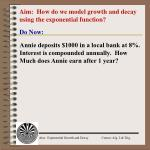 Aim: How do we model growth and decay using the exponential function?