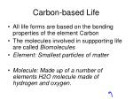 Carbon-based Life