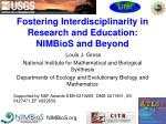 Fostering Interdisciplinarity in Research and Education: NIMBioS and Beyond