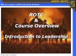 ROTC & Course Overview Introduction to Leadership