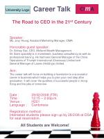 Career Talk The Road to CEO in the 21 st Century