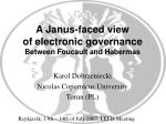 A Janus-faced view of electronic governance Between Foucault and Habermas