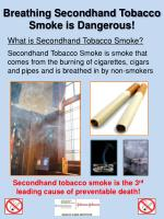 Breathing Secondhand Tobacco Smoke is Dangerous!