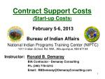 Contract Support  Costs ( Start-up Costs )