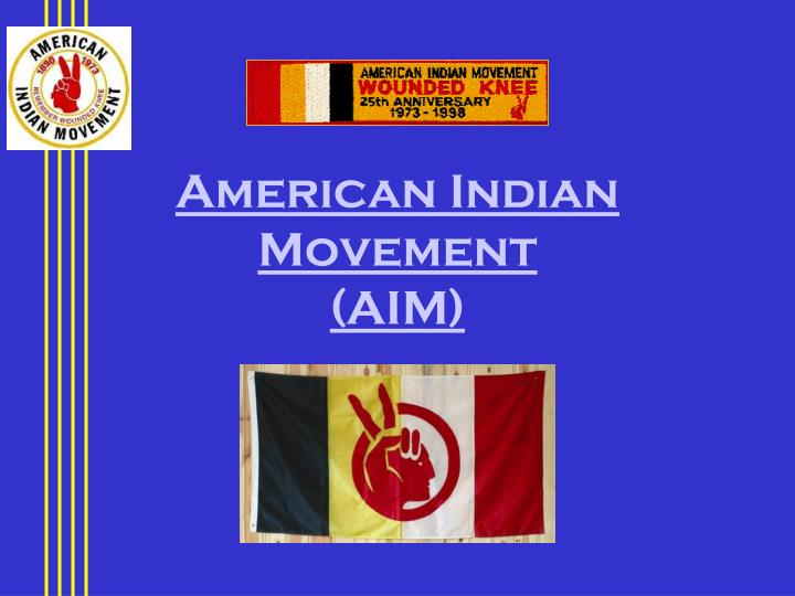 american indian movement aim n.