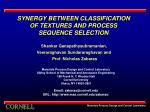 SYNERGY BETWEEN CLASSIFICATION OF TEXTURES AND PROCESS SEQUENCE SELECTION