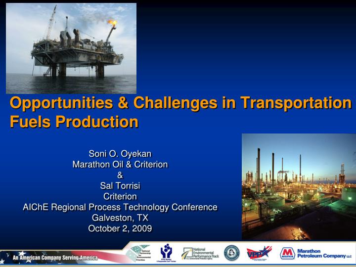 opportunities challenges in transportation fuels production n.