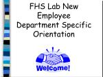 FHS Lab New Employee  Department Specific Orientation