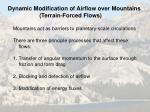 Dynamic Modification of Airflow over Mountains  (Terrain-Forced Flows)