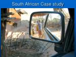 South African Case study