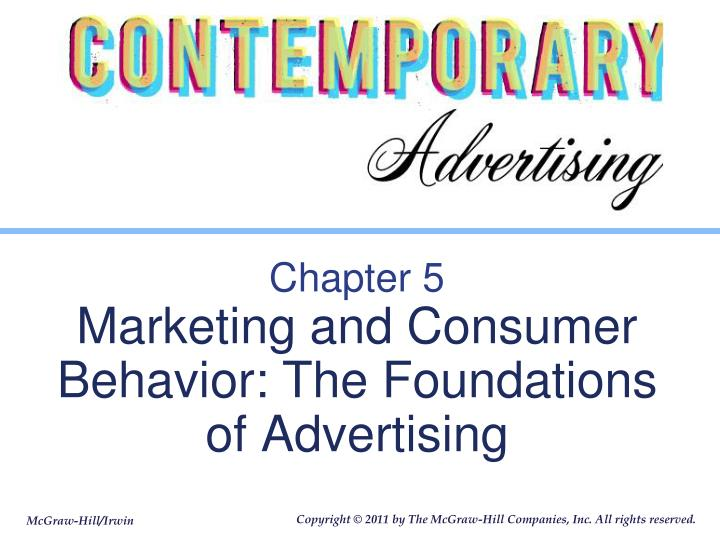 chapter 5 marketing and consumer behavior the foundations of advertising n.