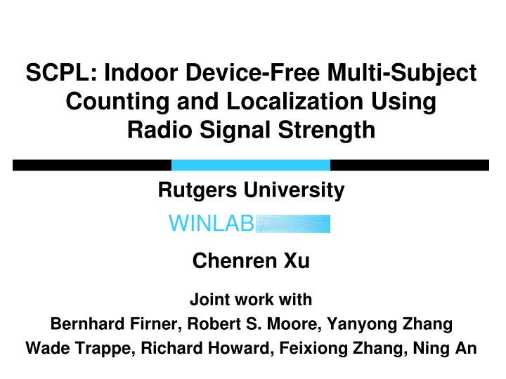 scpl indoor device free multi subject counting and localization using radio signal strength n.