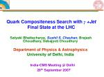 Quark Compositeness Search with  γ +Jet  Final State at the LHC