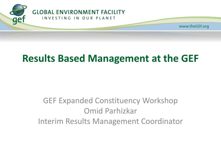 results based management at the gef n.