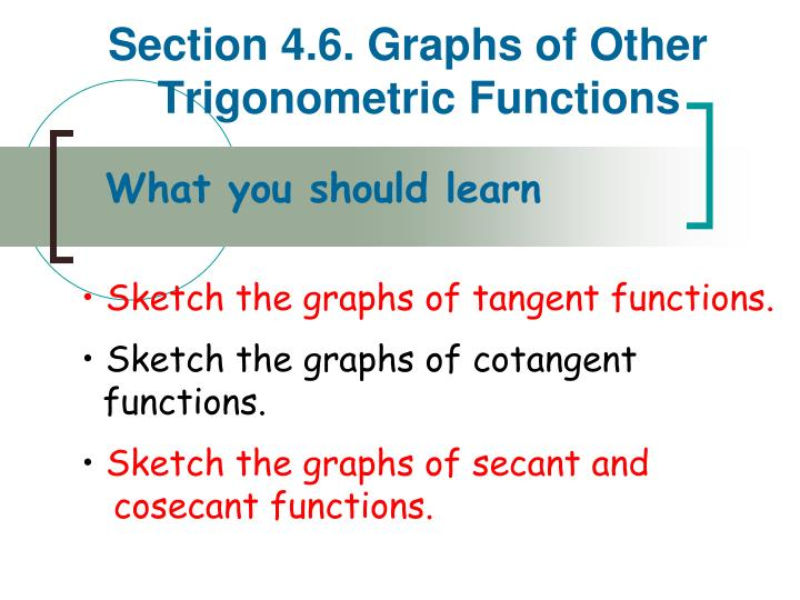 section 4 6 graphs of other trigonometric functions n.