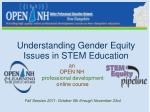 Understanding Gender Equity Issues in STEM Education