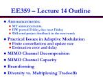 EE359 – Lecture 14 Outline