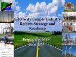 Electricity Supply Industry Reform Strategy and Roadmap