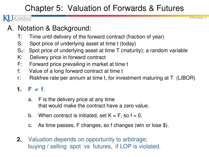 chapter 5 valuation of forwards futures n.
