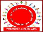 23 th April national sovereignty a nd children's day