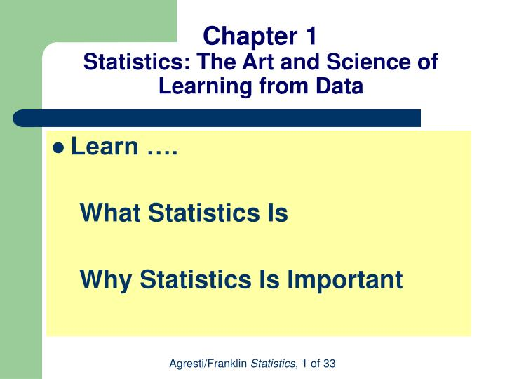chapter 1 statistics the art and science of learning from data n.