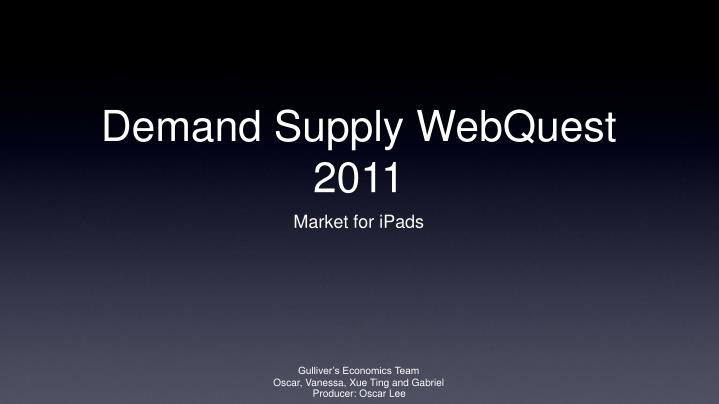 demand supply webquest 2011 n.