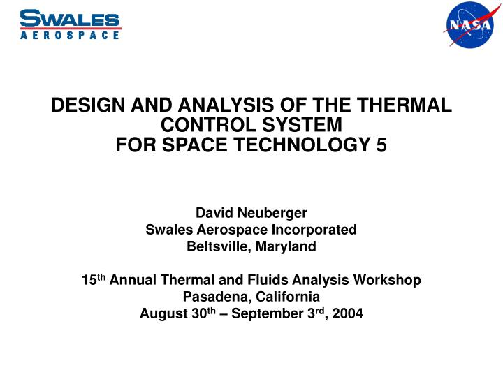 PPT - DESIGN AND ANALYSIS OF THE THERMAL CONTROL SYSTEM FOR SPACE