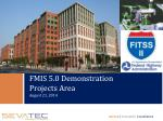 FMIS 5.0 Demonstration Projects Area August 21, 2014