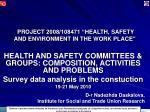 "PROJECT 2008/108471 "" HEALTH, SAFETY AND ENVIRONMENT IN THE WORK PLACE """