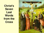 Christ's Seven Last Words from the Cross