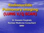 Radionuclide Pulmonary imaging (LUNG V/Q SCAN)
