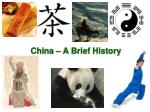 China – A Brief History