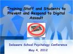 Training Staff and Students to Prevent and Respond to Digital Assault