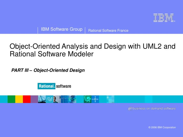 object oriented analysis and design with uml2 and rational software modeler n.