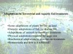 Adaptations to Terrestrial and Aquatic Environments