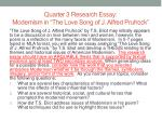 """Quarter 3 Research Essay: Modernism in """"The Love Song of J. Alfred Prufrock """""""