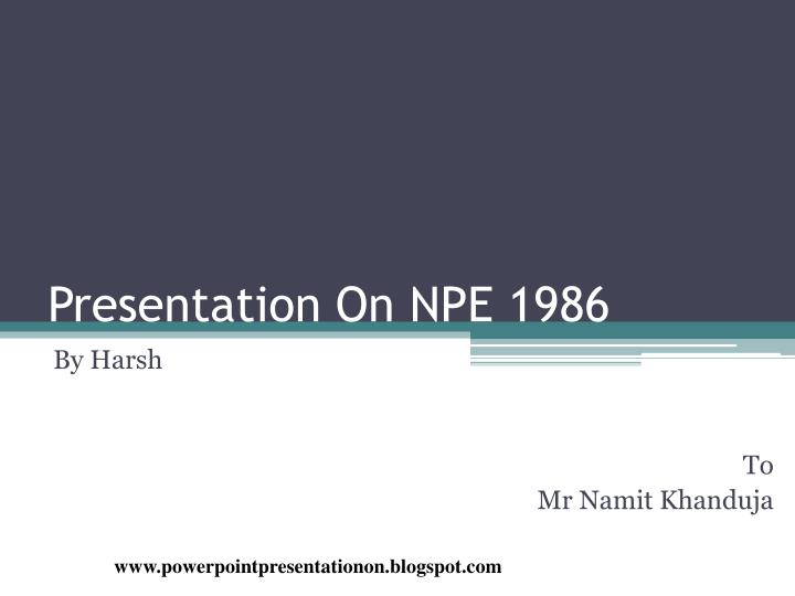 presentation on npe 1986 n.